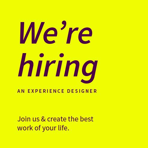 We're hiring an Experience Designer